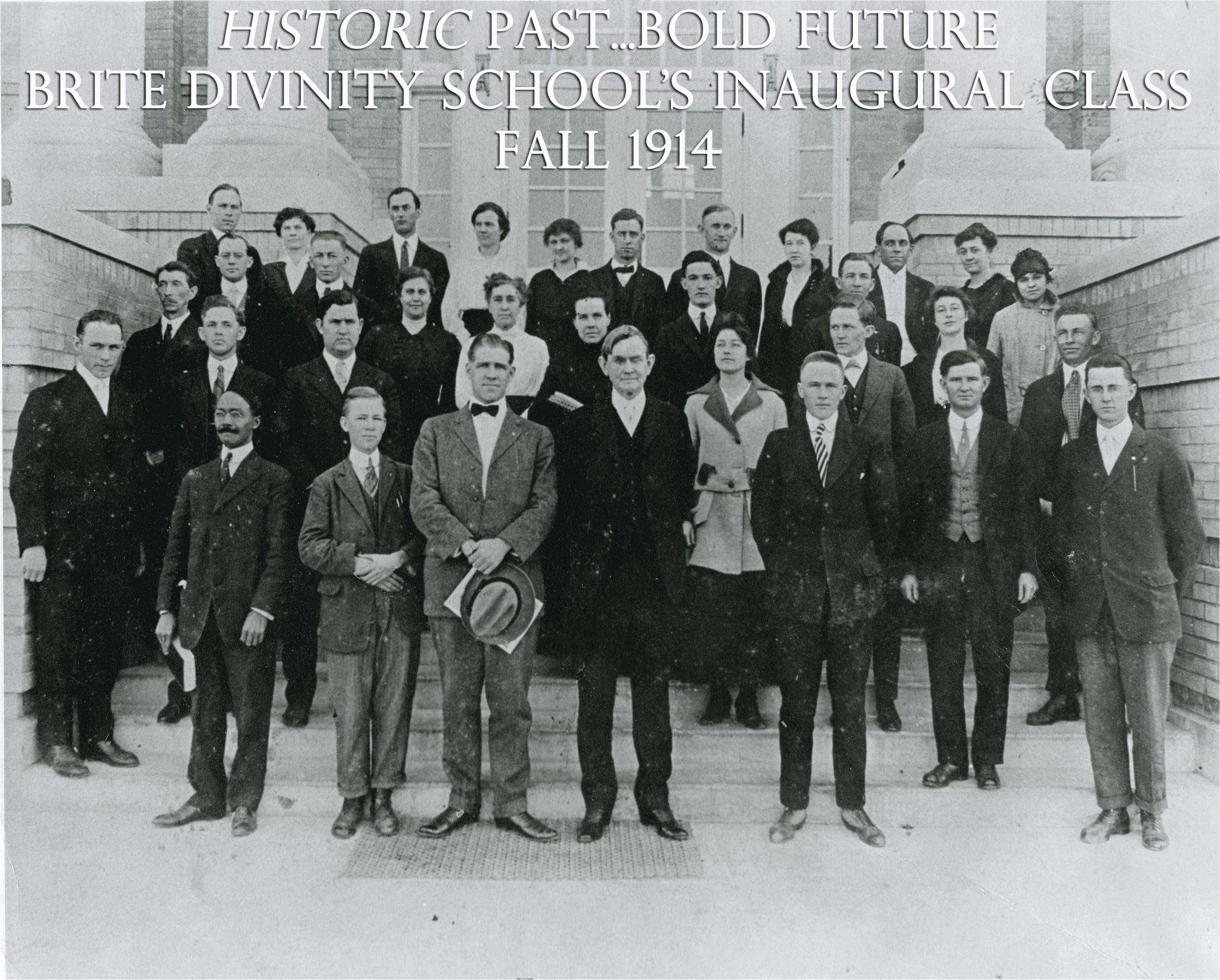 Historic Past...Bold Future: Brite Divinity School's Inaugural Class, Fall 1914