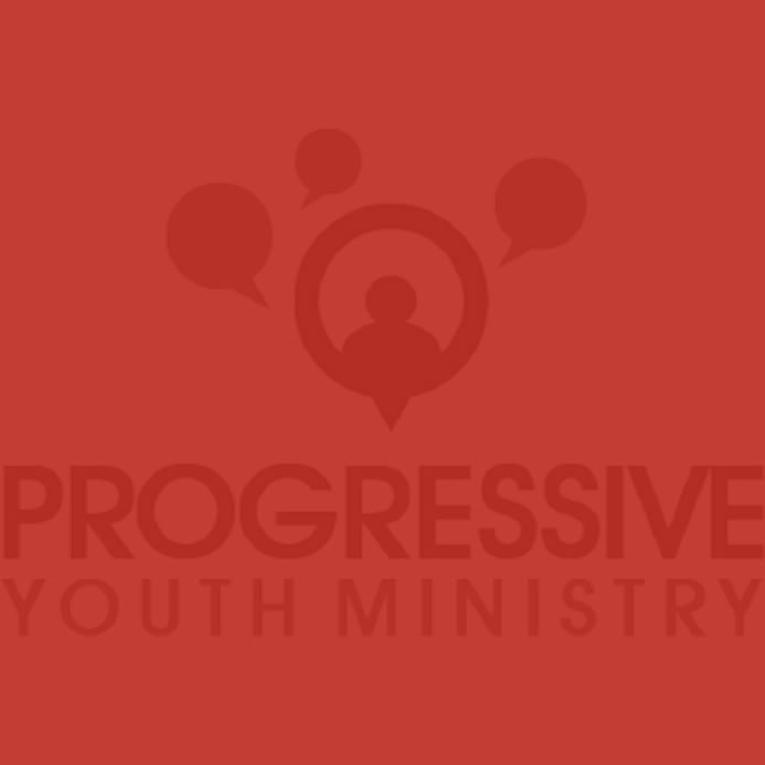 Progressive Youth Ministry